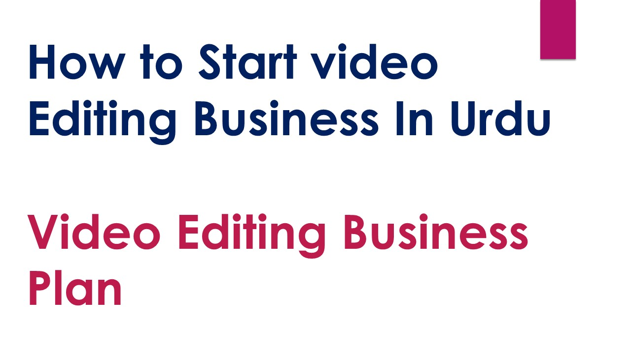 How to Start video Editing Business In Urdu
