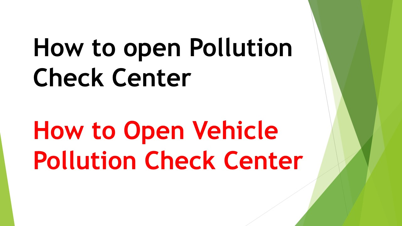 How to open Pollution Check Center