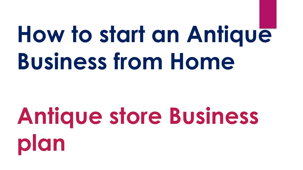 How to start an Antique Business from Home